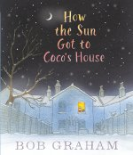 How the Sun Got to Coco's House cover