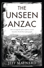 The Unseen Anzac cover